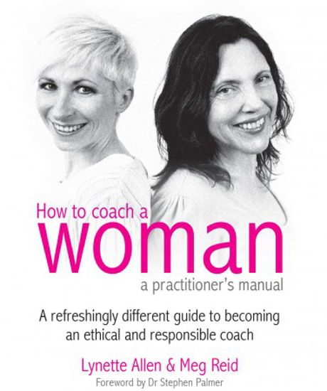 Picture of How To Coach a Woman - a practitioner's manual