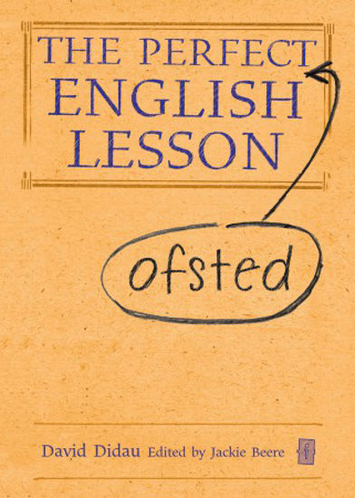 Picture of The Perfect (Ofsted) English Lesson