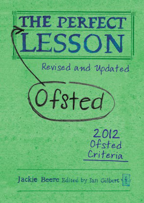 Picture of The Perfect (Ofsted) Lesson (Revised and Updated)