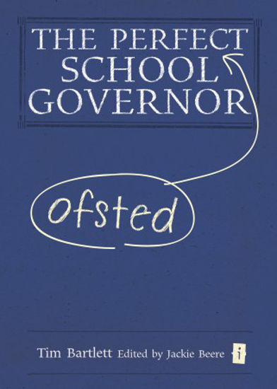 Picture of The Perfect (Ofsted) School Governor
