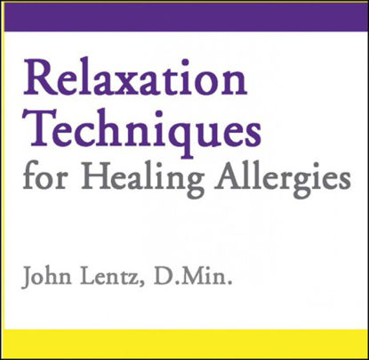 Picture of Relaxation Techniques for Healing Allergies