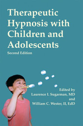 Picture of Therapeutic Hypnosis with Children and Adolescents - Second Edition