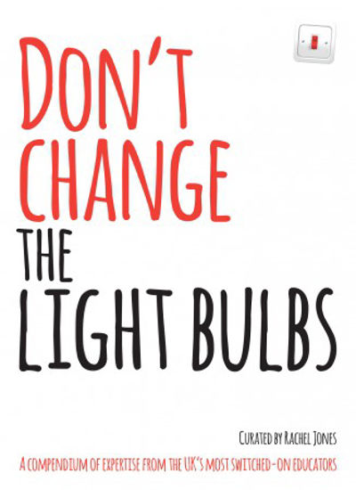 Picture of Don't Change the Light Bulbs