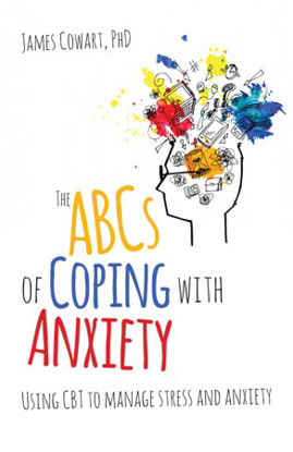 Picture of The ABCS of Coping with Anxiety