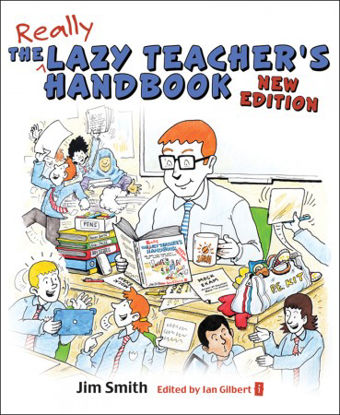 Picture of The Lazy Teacher's Handbook – New Edition