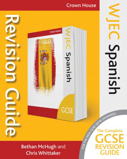 Picture of WJEC GCSE Spanish Revision Guide