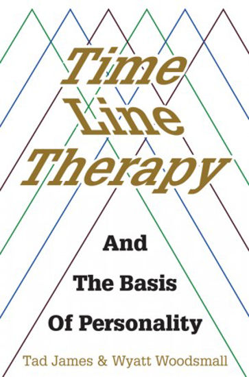 Picture of Time line therapy and the basis of personality