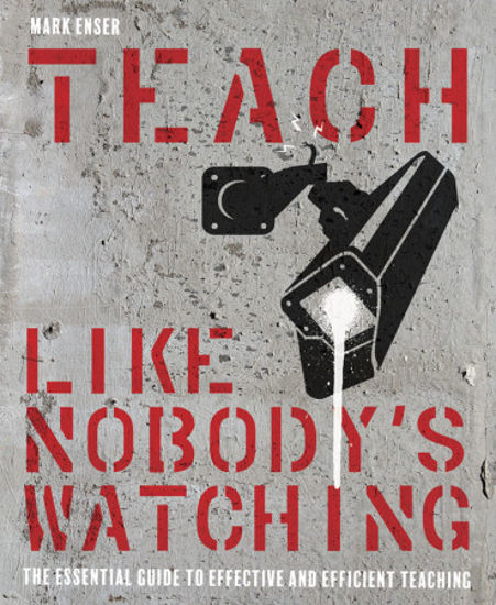 Picture of Teach Like Nobody's Watching