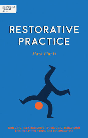 Picture of Independent Thinking On Restorative Practice