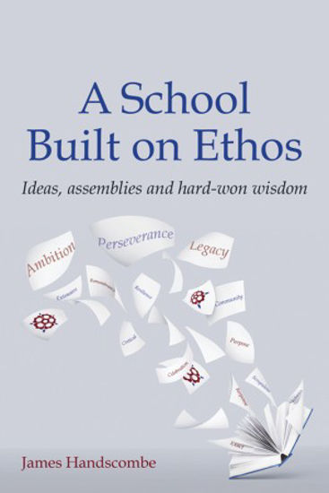 Picture of A School Built on Ethos