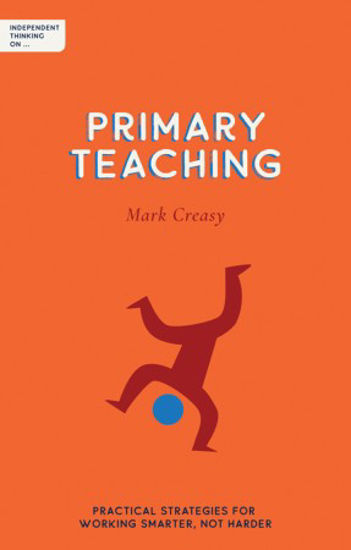 Picture of Independent Thinking on Primary Teaching