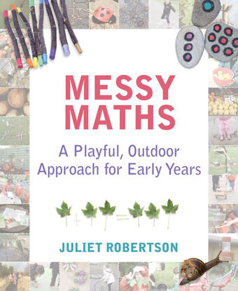 Messy Maths - A Playful Approach for Early Years